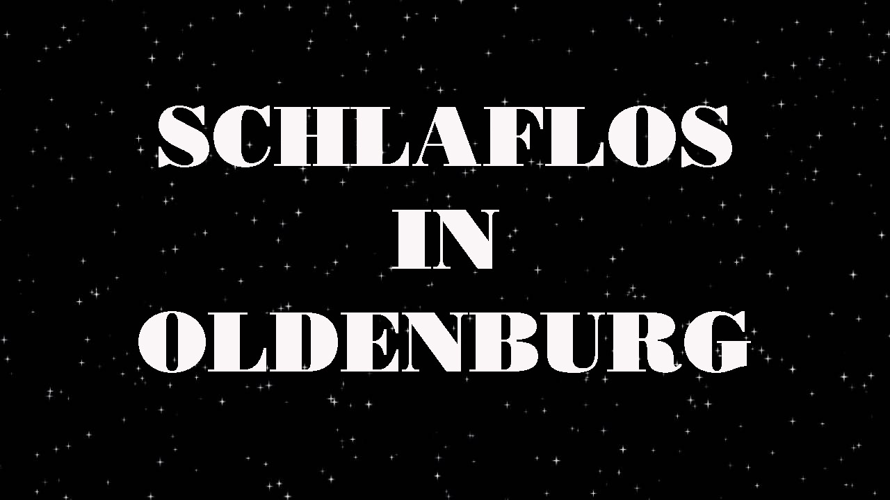Read more about the article Schlaflos in Oldenburg